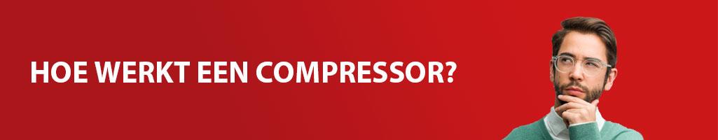 Hoe werkt een compressor?